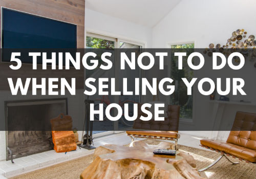 5 Things NOT To Do When Selling Your House in Red Deer, Alberta